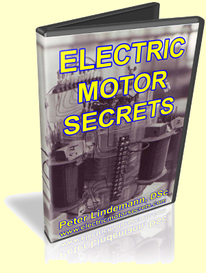 Electric Motor Secrets by Peter Lindemann
